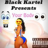 Black Kartel - Your Body Cover Art