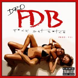 Blackstar - Fuck Dat Bitch Cover Art