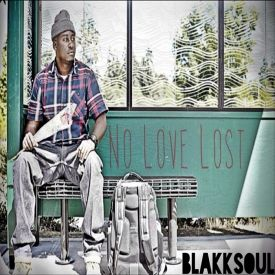 Blakk Soul - No Love Lost Cover Art