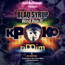 Blaq Syrup - Wind Pon It Cover Art