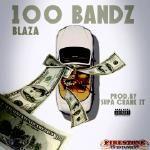 Blaza - 100 bandz Cover Art