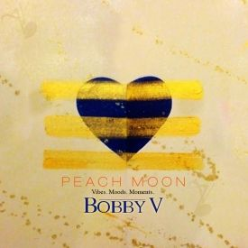 Bobby V - Peach Moon EP Cover Art