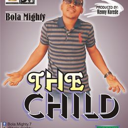Bola Mighty - The Child Cover Art