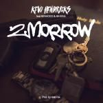 Kevo Hendricks - 2morrow