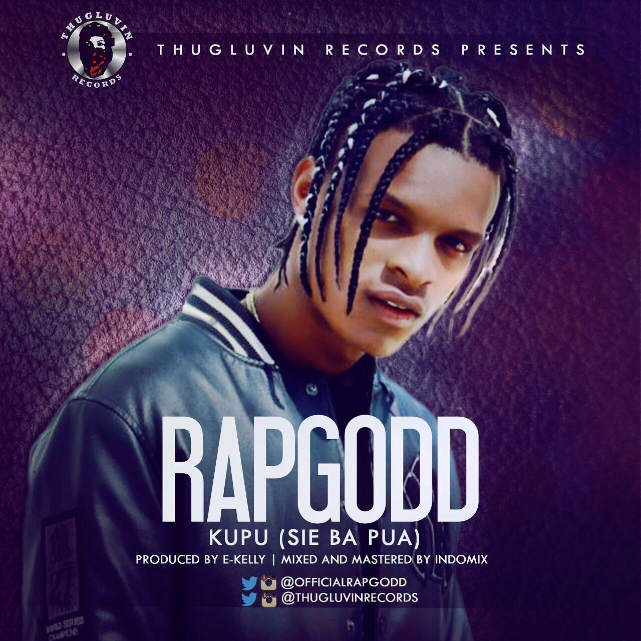 Rapgodd Kupu Sie Bu Pai Prod By E Kelly Download