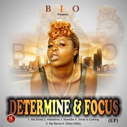 Bootygoddess Olayinka - DETERMINED N FOCUS...EP Cover Art