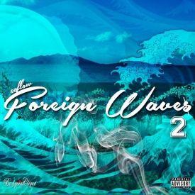 Bo$quiat Clique - FOREIGN WAVES 2 Cover Art