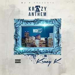Boss Up Ent. - Krazy Anthems 1 Cover Art