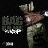 Bottom Feeder Music - Bag On Me (REVAMP) Cover Art