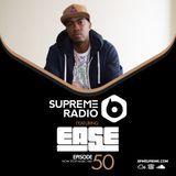 BPM Supreme - Supreme Radio: Episode 50 - DJ EASE Cover Art