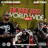 Break Dem Boyz Off Ent. - BossLife WorldWide Vol.4 Cover Art