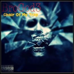 Bro God III - Choir Of My Trap Cover Art