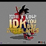 Bro God III - IDK You Boy Cover Art