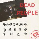 HoodRich Pablo Juan - Dead People