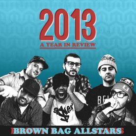 Brown Bag AllStars - Brown Bag AllStars 2013: A Year in Review