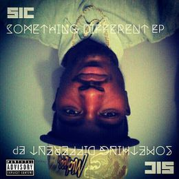 S.I.C - #SomethingDifferent EP Cover Art