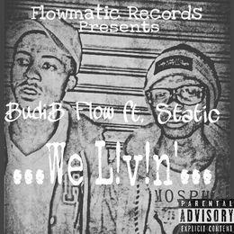 Budi.B Flow - We Livin' Cover Art