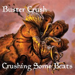 BusterCrush - Buster Braggalicious Cover Art