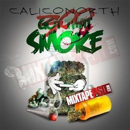 CALICONORTH - GOT THAT SMOKE Cover Art