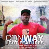 Cashflow Mixtapes - D.J. Focuz and Stretch Money Presents Conway I Got Features Cover Art