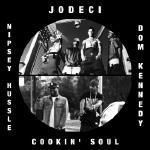 Nipsey Hussle x Dom Kennedy vs Jodeci - Don't Forget Us (Cookin Soul remix)