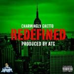 Charmingly Ghetto - Redefined Cover Art