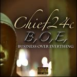 chief24c - Business Over Everything Cover Art