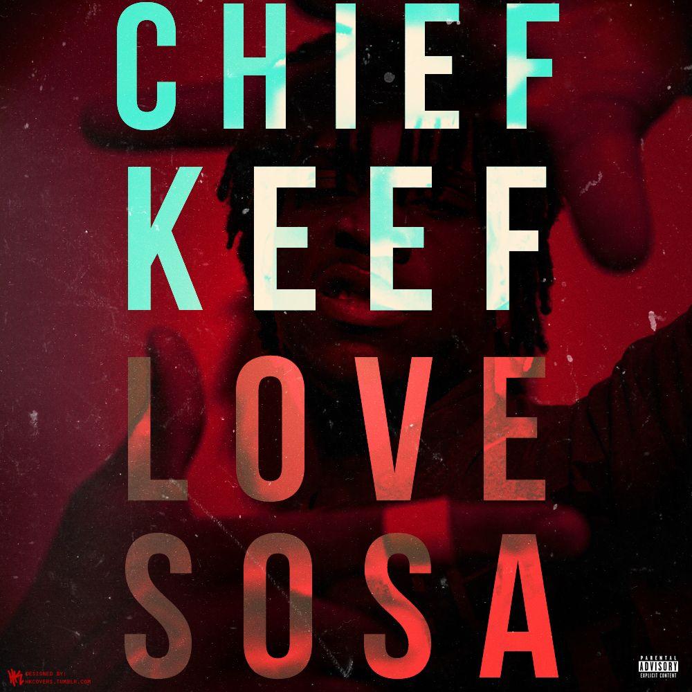 Chief Keef Love Sosa