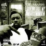 Lil Marri - Looking Out My Project Window