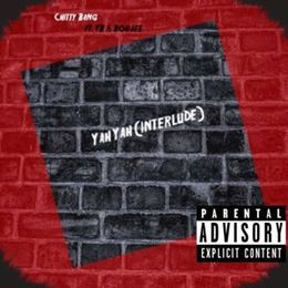 Chitty Bang - (Interlude)Yah Yah Cover Art
