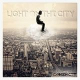 Chosen CTW - Light On The City Cover Art