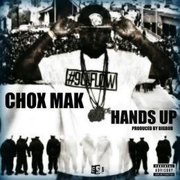 Chox-Mak - Hands Up Cover Art