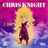Chris Knight - 2 ( 2 Zanz ) Cover Art