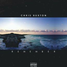 Chris Buxton - Remember (prod. Saavane) Cover Art