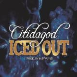 CiTiDaGod - ICED OUT Cover Art