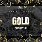 cjthechemist - SHOKRYME-GOLD (CLEAN) Cover Art