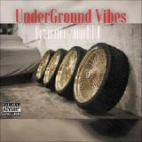 UnderGround Vibes - UnderGround Vibes