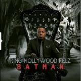 King Hollywood Kelz - Batman