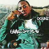 Ogunz  - Gunzsyle: Hosted by DJ Dnellz
