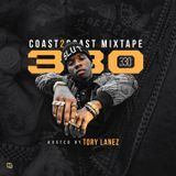 Coast 2 Coast Mixtapes - Coast 2 Coast Mixtape Vol. 330 - Hosted by Tory Lanez Cover Art