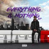 Coast 2 Coast Mixtapes - Everything & Nothing EP Cover Art