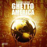 Coast 2 Coast Mixtapes - Ghetto America Cover Art