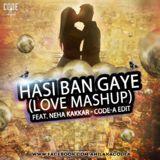 Code-A official - Hasi Ban Gaye ft. Neha Kakkar (Code-A EDIT) Cover Art