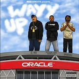 Contraband App - Wayy Up Cover Art