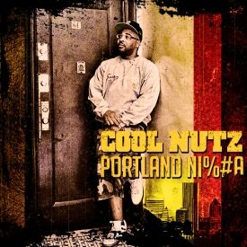 Cool Nutz - Portland Ni#$a Cover Art