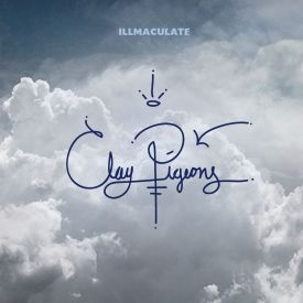 Illmaculate - Clay Pigeons