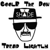 CoolR The Don - Tread Lightly Cover Art