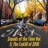 Sounds Of The Time Vol.5 (The Fab 50 of 2016)