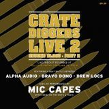 Crate Diggers - EP 29 - Crate Diggers Live 2: Second Blood pt. 2 Cover Art