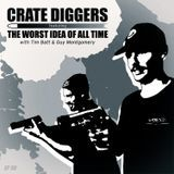 Crate Diggers - EP 30 - The Worst Idea of All Time // You Absolute Piece of Shit Cover Art